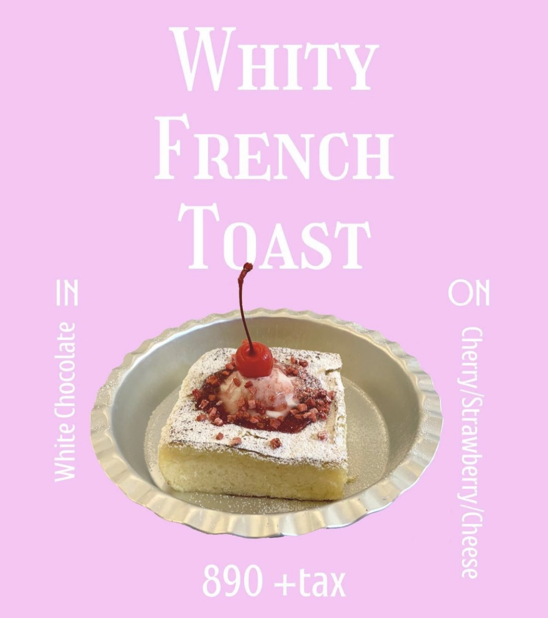 WHITY FRENCH TOAST